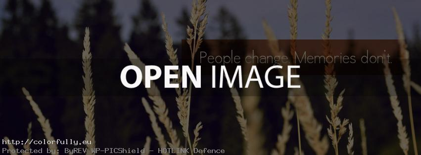 People change, memories don't – Facebook cover