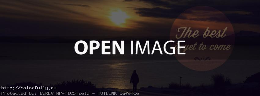 The best is yet to come – Facebook cover
