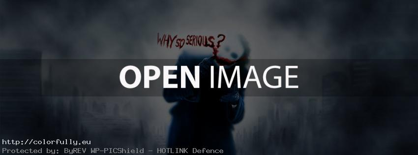 Why so serious - The joker - Facebook cover