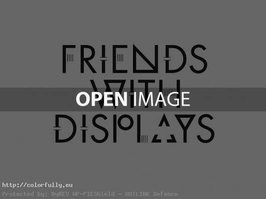 Friends with displays - Creative typography