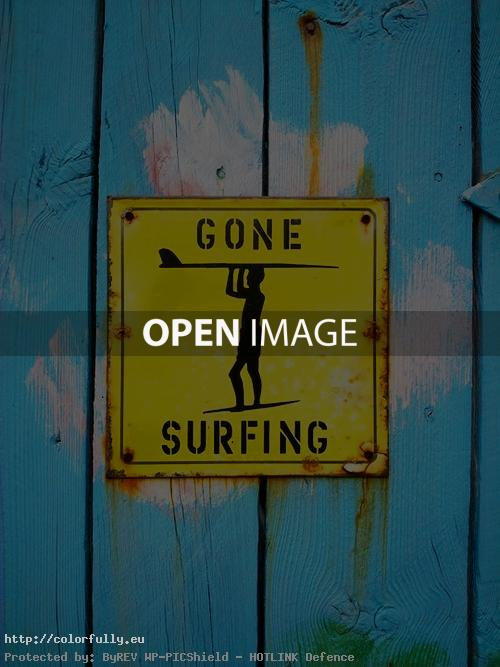Gone surfing sign