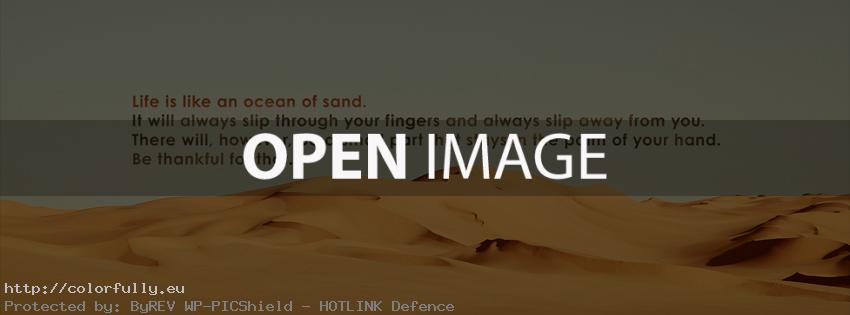 Life is like an ocean of sand – Facebook cover