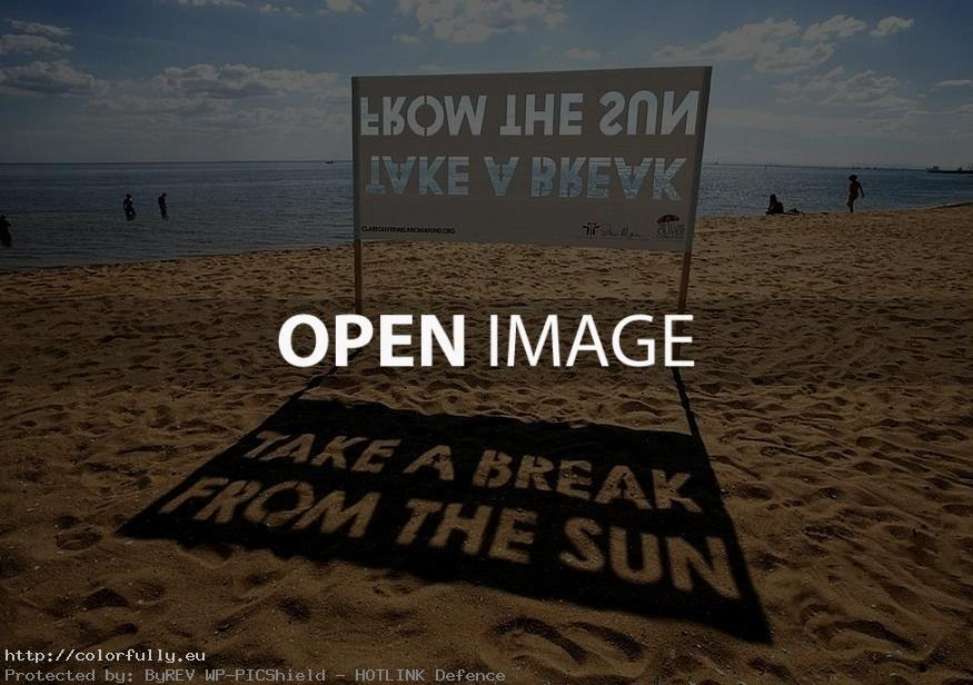 Take a break from the sun - Creative signboard