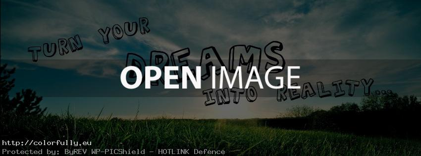 Turn your dreams into reality – Facebook covers