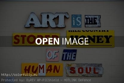 Art is the stored honey in the human soul