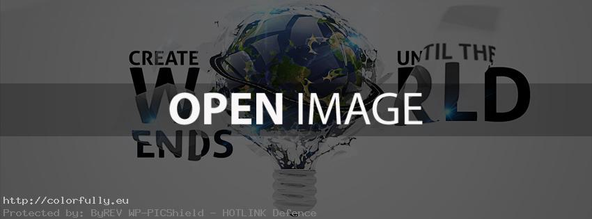 Create ideas until the world ends – Facebook cover