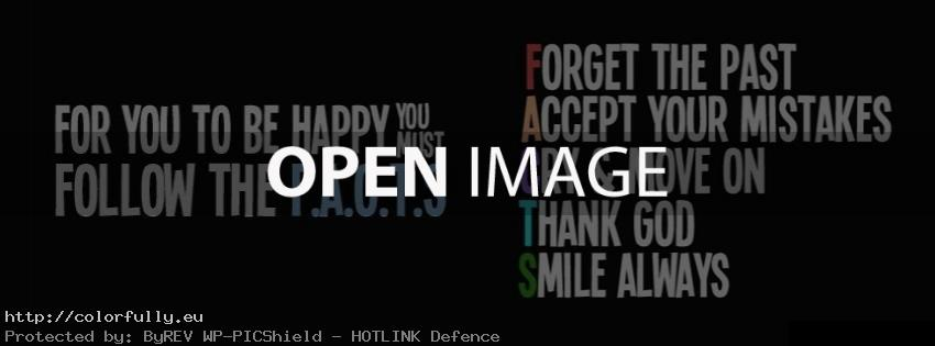For you to be happy, yoy must follow the F.A.C.T.S – Facebook cover