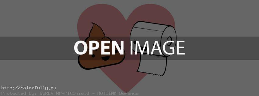 Toilet paper & Shit are in love – Facebook cover