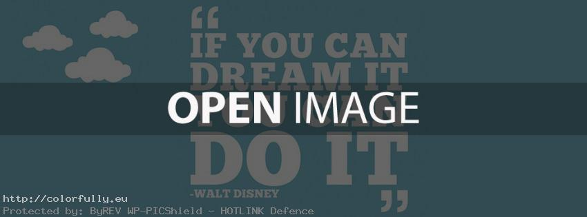 if you can dream it, you can do it – Facebook cover