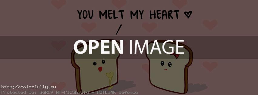 You melt my heart – Facebook cover