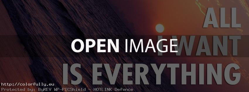All i want is Everything - Facebook cover