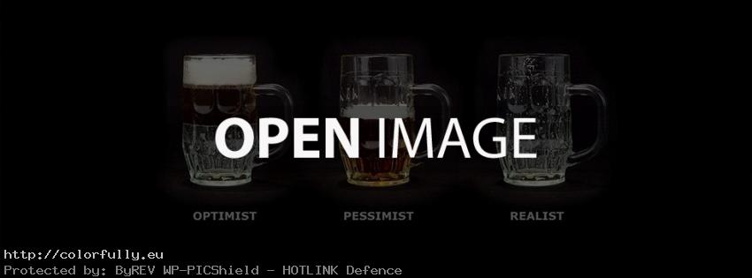 Beer glass - Optimist, Pesimist and Realist - Facebook cover
