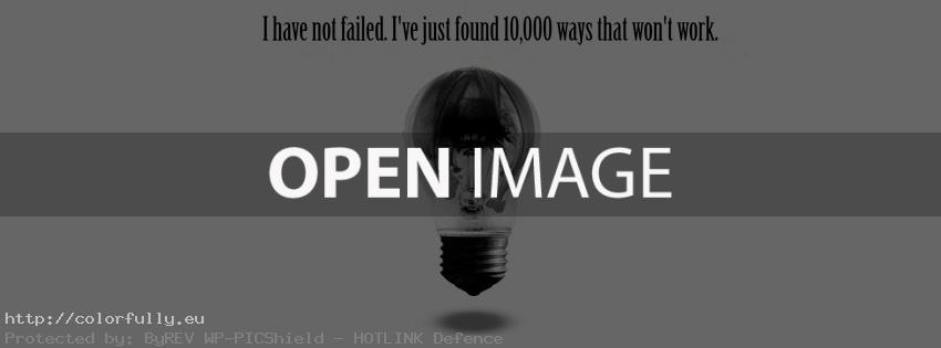 """I have not failed. I""""ve just found 10,000 ways that won't work – Facebook cover"""