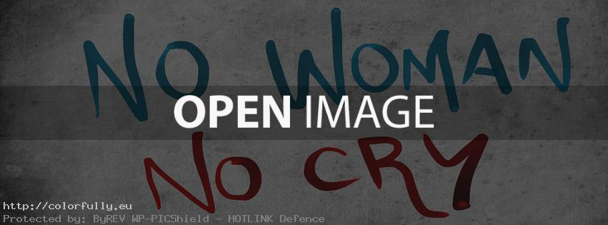 No woman, no cry – Facebook cover