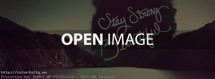 Stay strong beautiful – Facebook cover