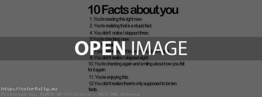 10 Facts about you – Funny Facebok cover