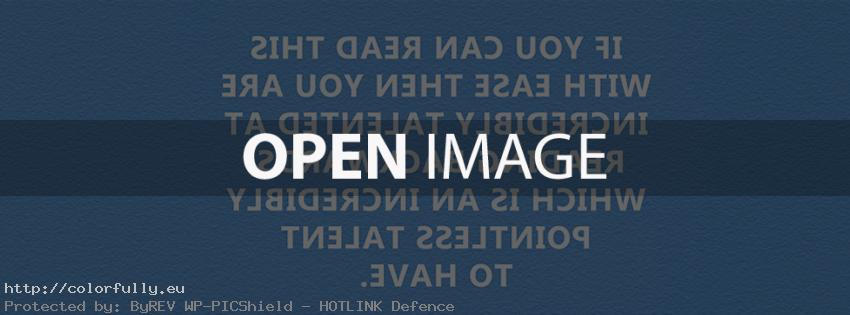 If you can read backwords, you are incredibly talanted - Facebook cover