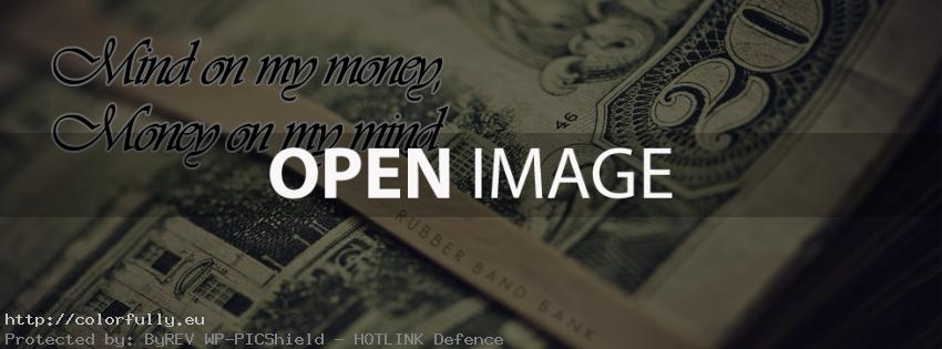 Mind on my money. Money on my mind – Facebook cover