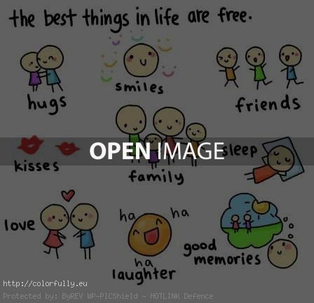 The best things in life are free – Hugs, Smiles, Friends, Family, Love, Good memories…