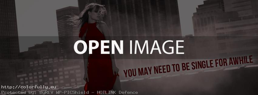 You may need to be single for awhile – Facebook cover
