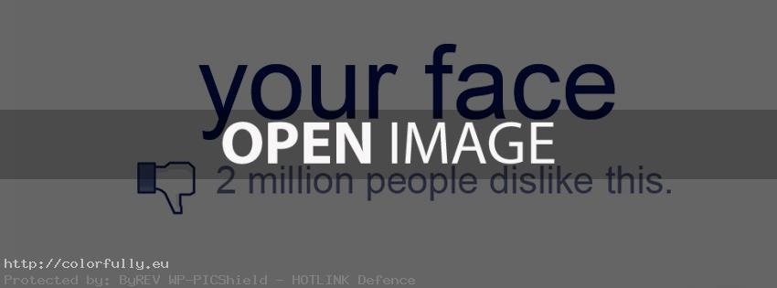 your-face-2-million-people-dislike-this-facebook-cover