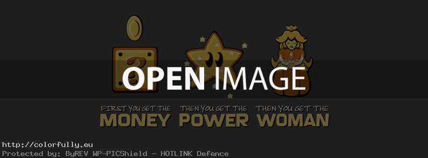 First you get the money, then you get the power, then you get the woman – Facebook cover