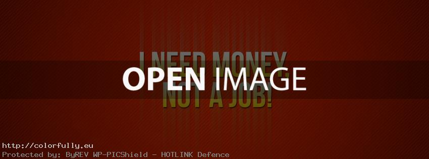 i-need-money-not-a-job-facebook-cover