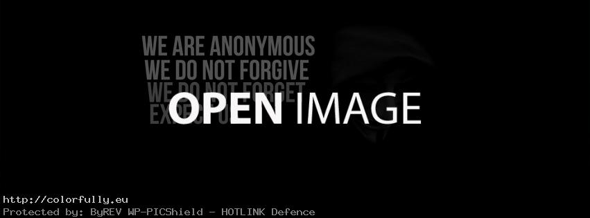 We are anonymous, we do not forgive, we do not forget. Expect us – Facebook cover