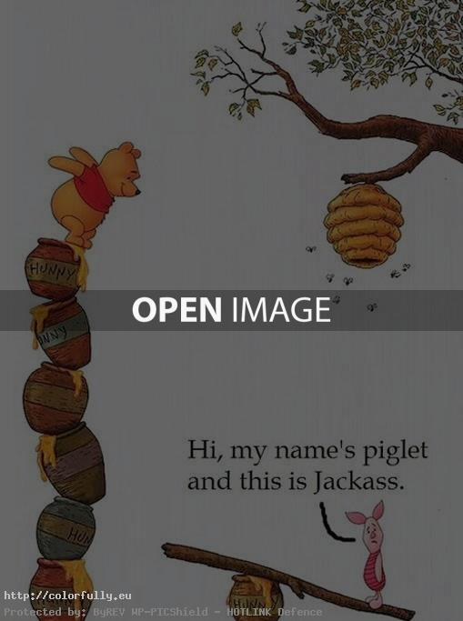 hi-my-name-is-piglet-and-this-is-jackass-winnie-the-pooh