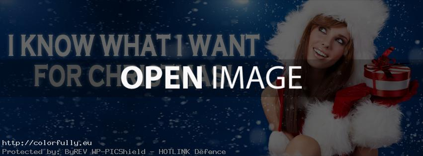 Merry Christmas – I know what I want for Christmas – Facebook cover