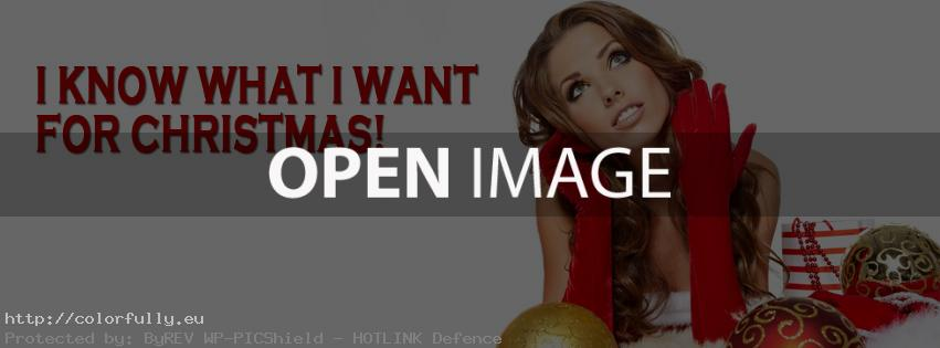 I know what I want for Christmas – Facebook cover