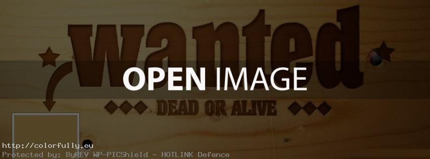 Wanted dead or alive – Facebook cover