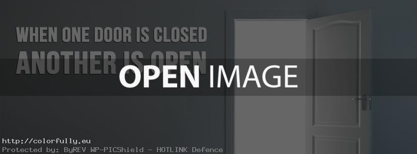 When one door is closed, another is open – Facebook cover