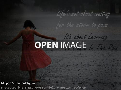 Exceptional Life Dancing In The Rain Quote Best Colorfully » Free Facebook Covers » Life  Is Not
