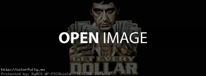 Scarface Get every dollar – Facebook cover