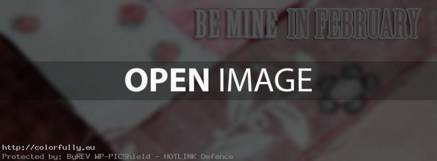 Be mine in February – Facebook cover