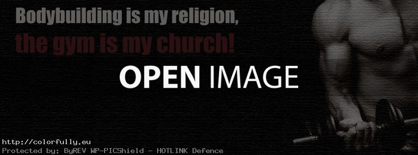 Bodybuilding is my religion – Facebook cover!