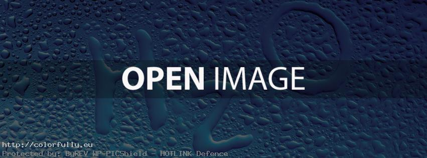 H2O water drops – Facebook cover!