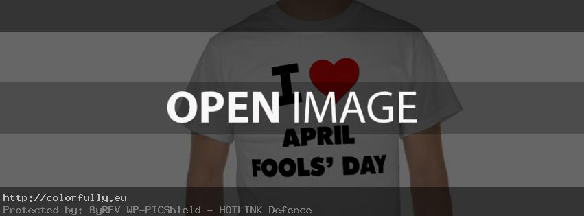 I love April fools day – Facebook cover