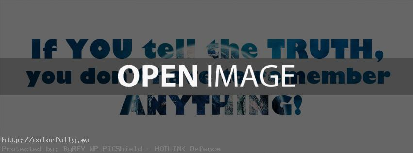 If you tell the truth - Facebook cover