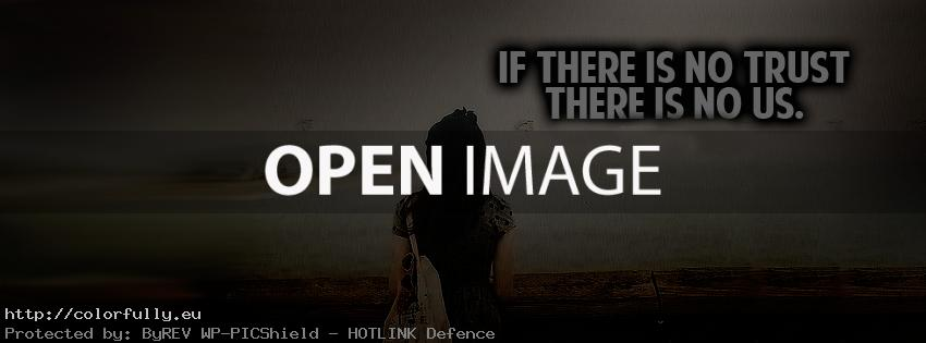 If there is no trust - Facebook cover