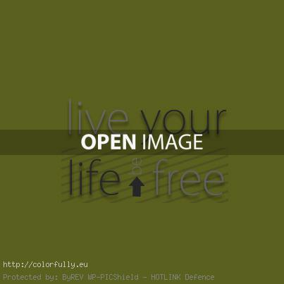 live-you-life-be-free