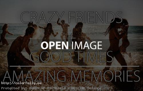 Crazy Friends + Good times