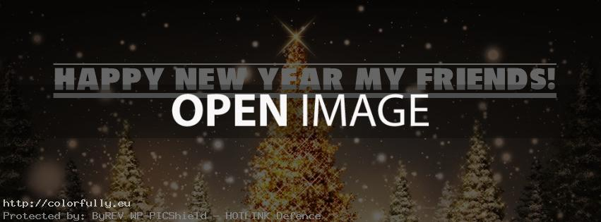 Happy New Year My Friends - Facebook cover
