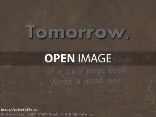 Tomorrow is the first page....