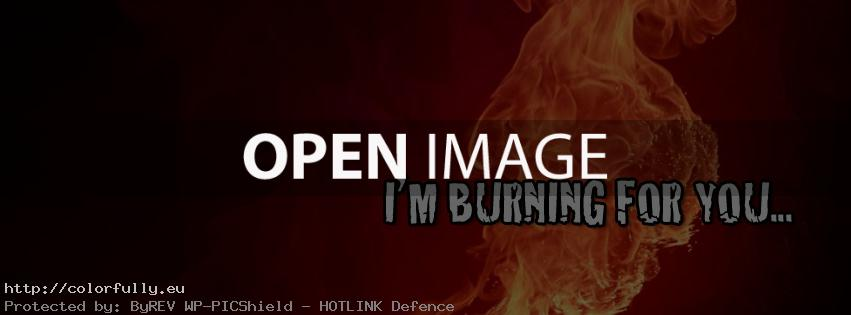 I'm burning for you – Facebook cover