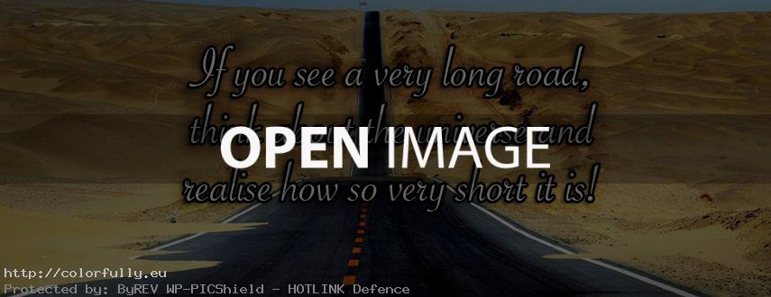 If you see a very long road - Facebook cover!
