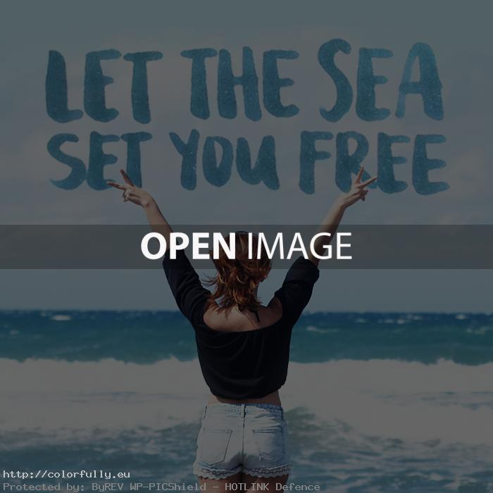 Sea quote: Let the sea set you free!